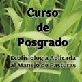 Curso de Posgrado Ecofisiología Aplicada al Manejo de Pasturas